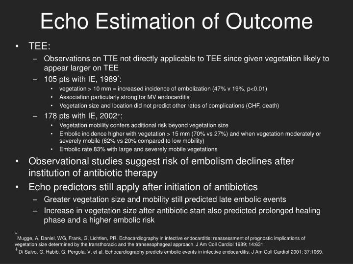 Echo Estimation of Outcome