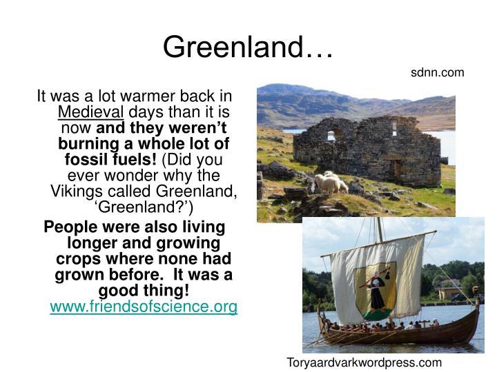 Greenland…