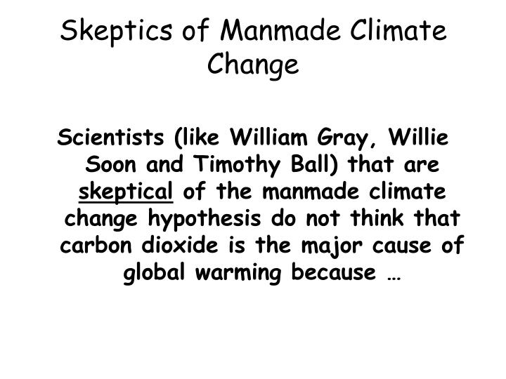 Skeptics of Manmade Climate Change