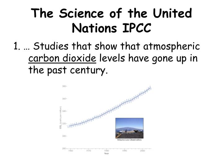 The Science of the United Nations IPCC