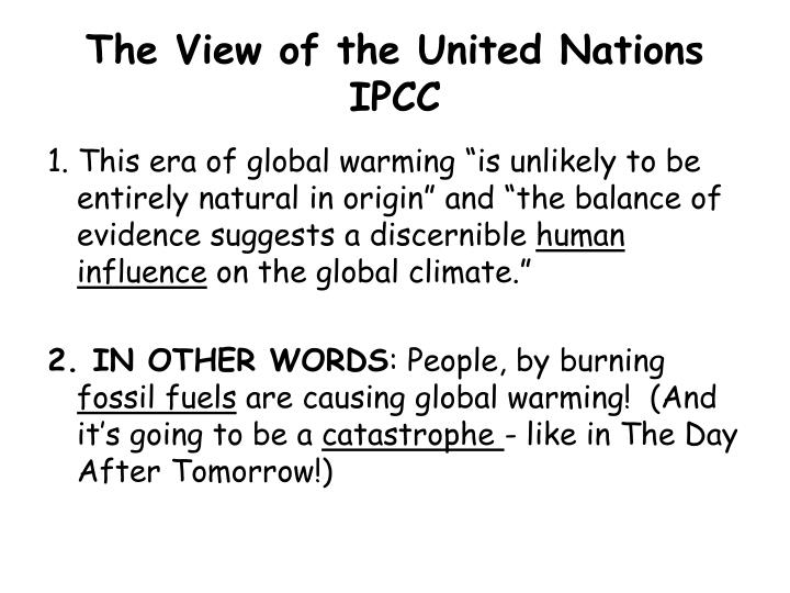 The View of the United Nations IPCC