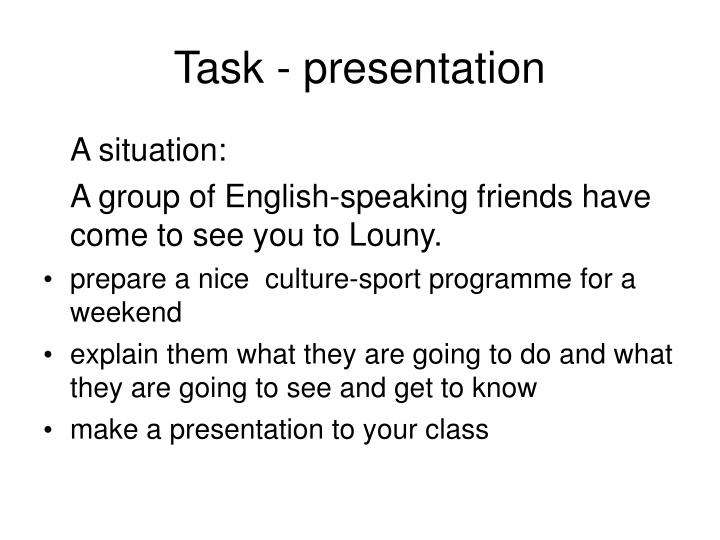 Task - presentation