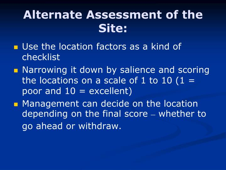 Alternate Assessment of the Site:
