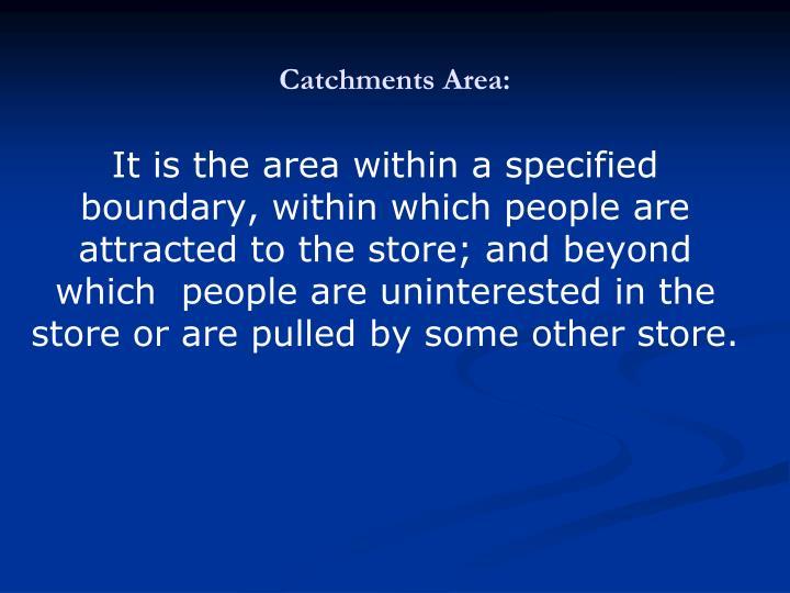 Catchments Area: