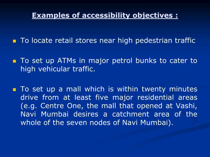 Examples of accessibility objectives :