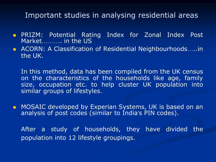 Important studies in analysing residential areas