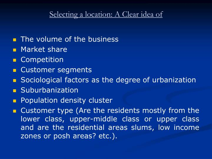 Selecting a location: A Clear idea of