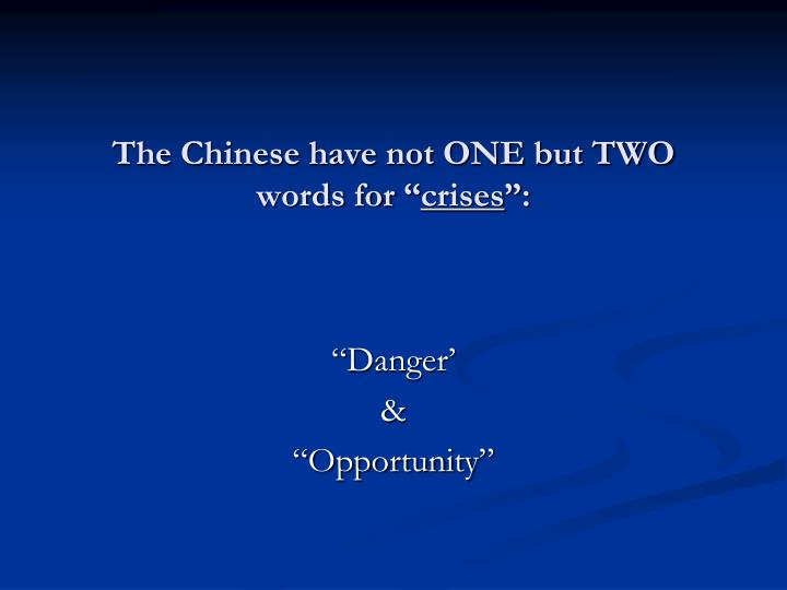The Chinese have not ONE but TWO words for ""
