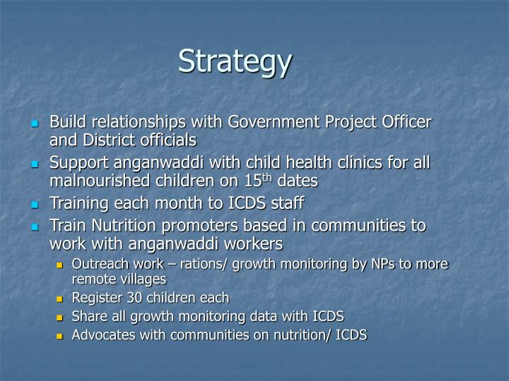 Build relationships with Government Project Officer and District officials