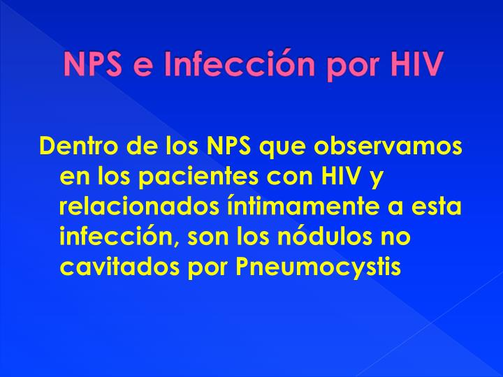 NPS e Infección por HIV