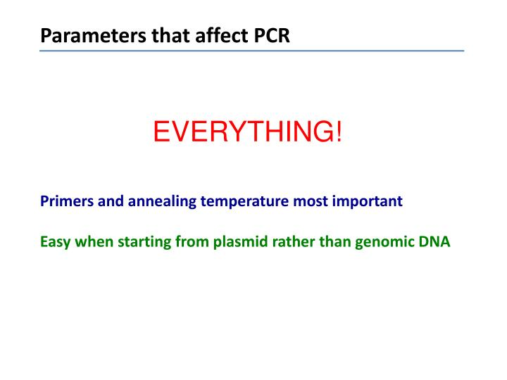 Parameters that affect PCR
