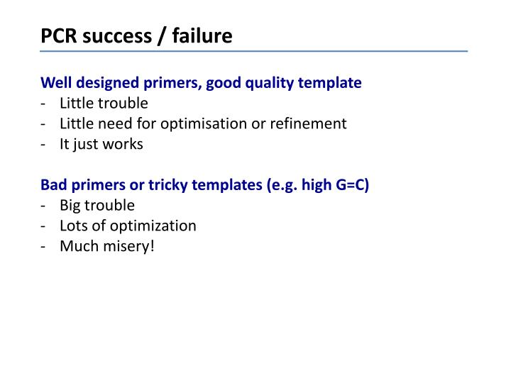 PCR success / failure