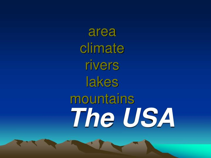 Area climate rivers lakes mountains