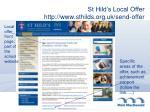st hild s local offer http www sthilds org uk send offer