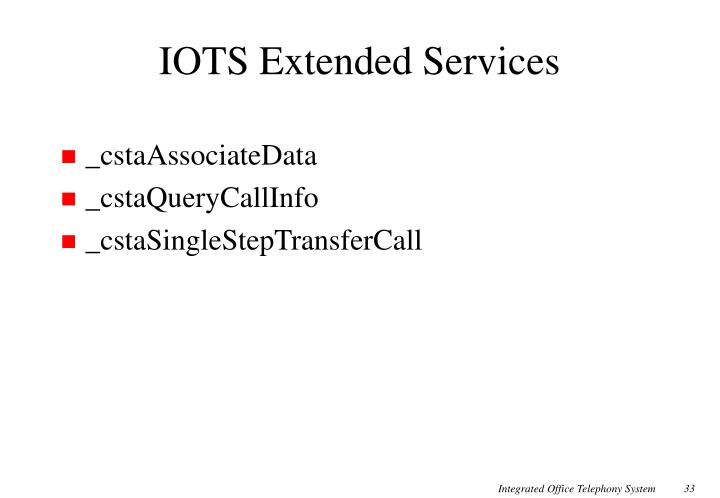 IOTS Extended Services