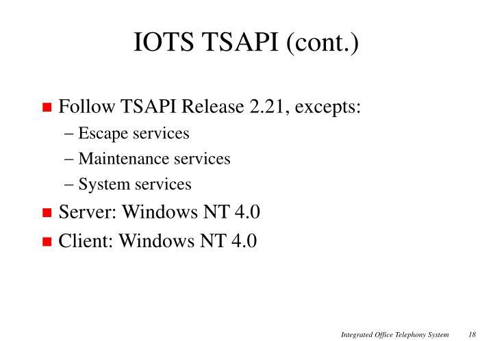 IOTS TSAPI (cont.)