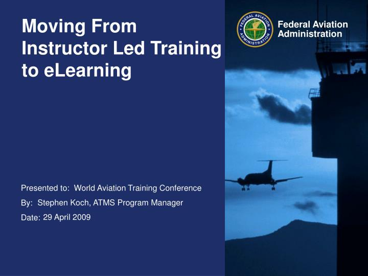 Moving from instructor led training to elearning