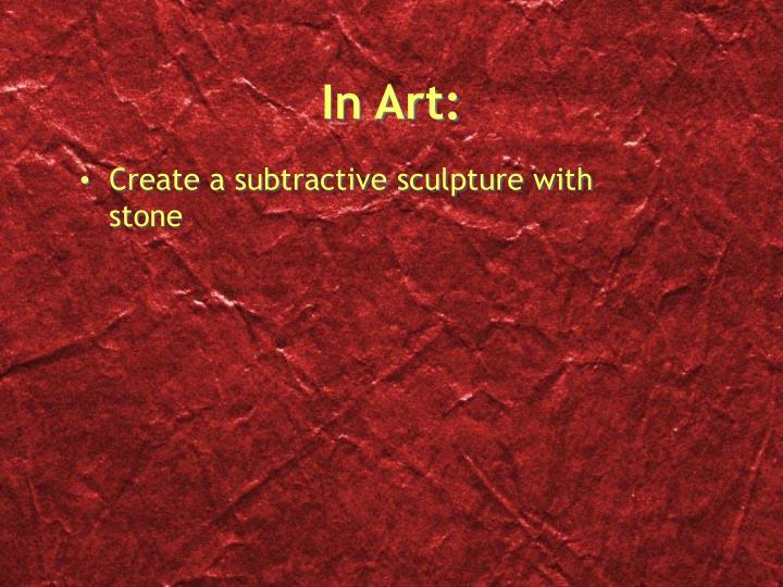In Art: