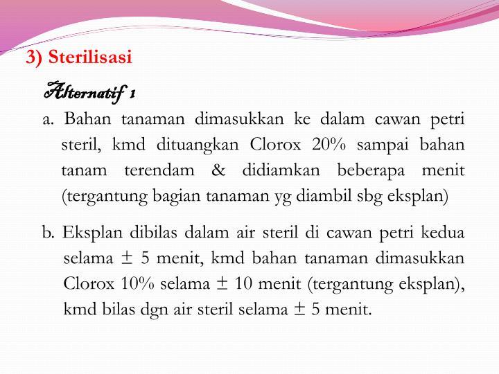 3) Sterilisasi