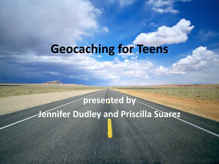 Geocaching for teens