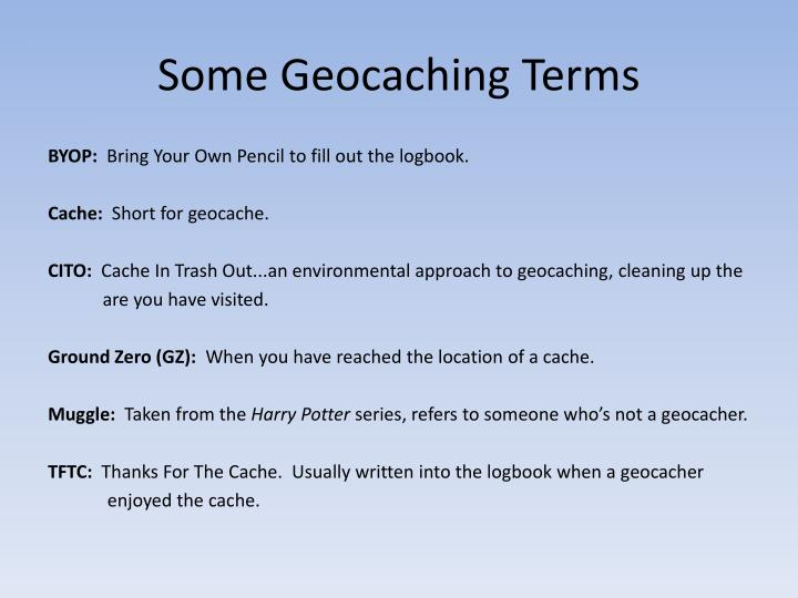 Some Geocaching Terms