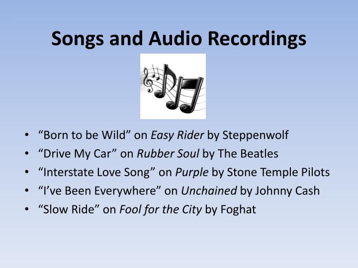 Songs and Audio Recordings