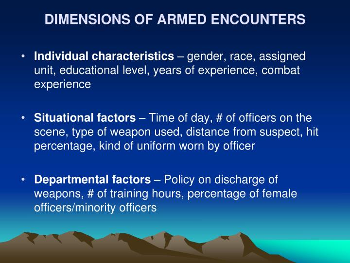 DIMENSIONS OF ARMED ENCOUNTERS