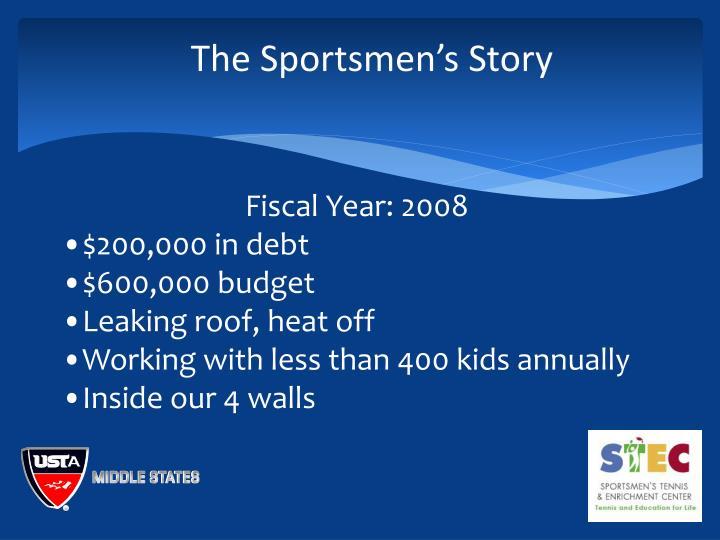The Sportsmen's Story