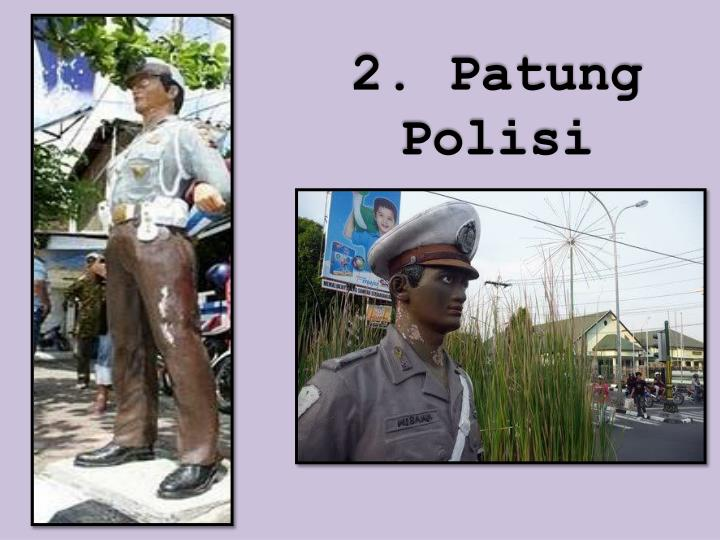 2. Patung Polisi