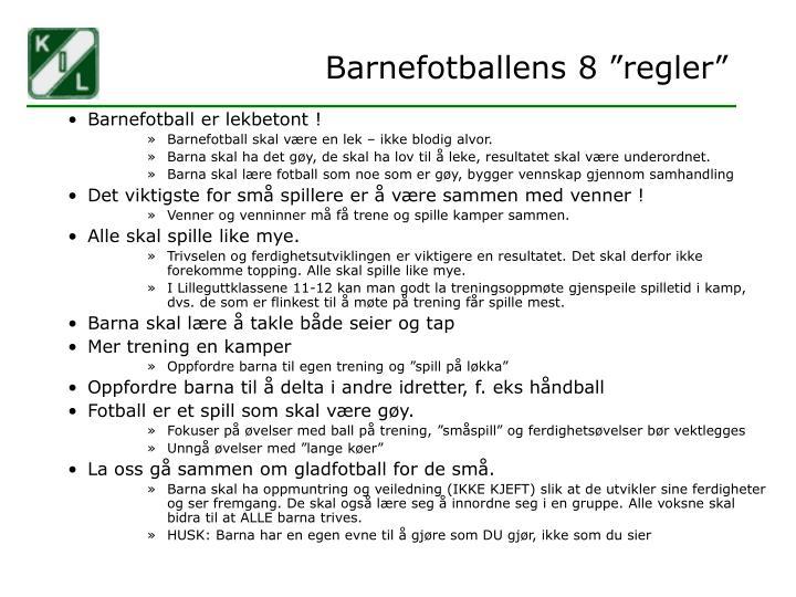 "Barnefotballens 8 ""regler"""