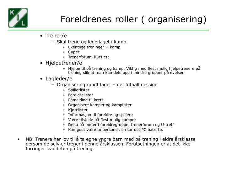 Foreldrenes roller ( organisering)