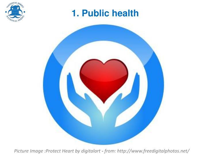 1. Public health