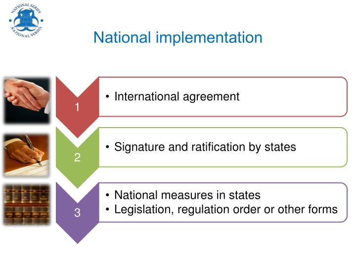 National implementation