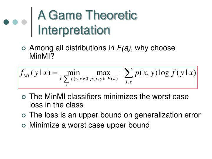 A Game Theoretic Interpretation
