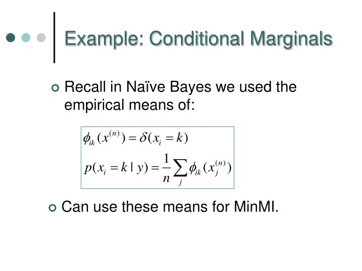Example: Conditional Marginals