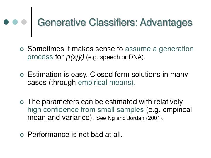 Generative Classifiers: Advantages