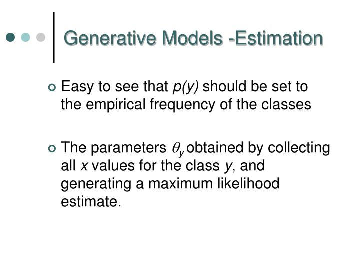 Generative Models -Estimation