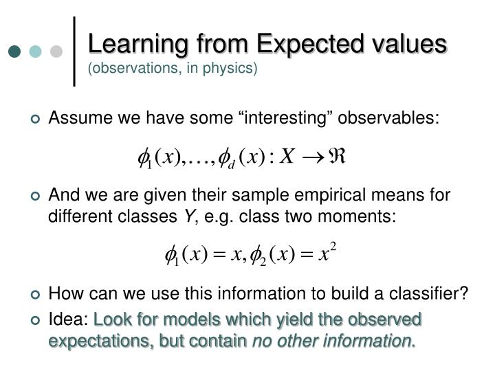 Learning from Expected values