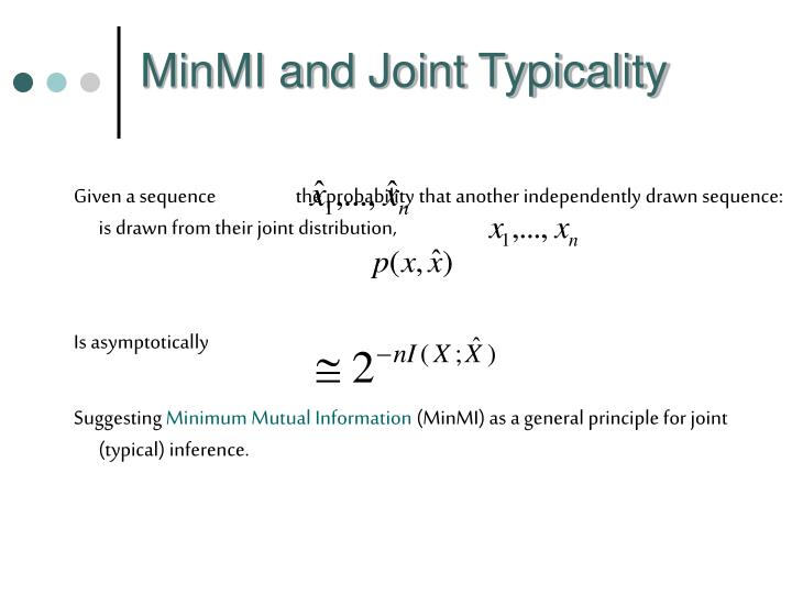 MinMI and Joint Typicality
