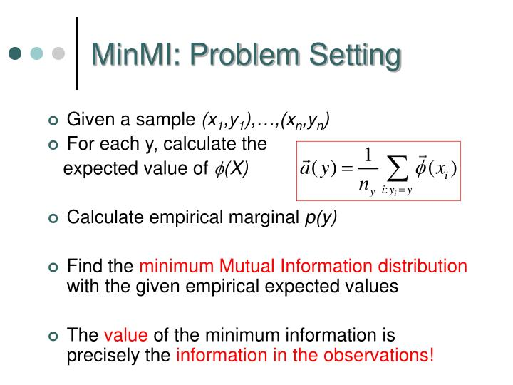 MinMI: Problem Setting