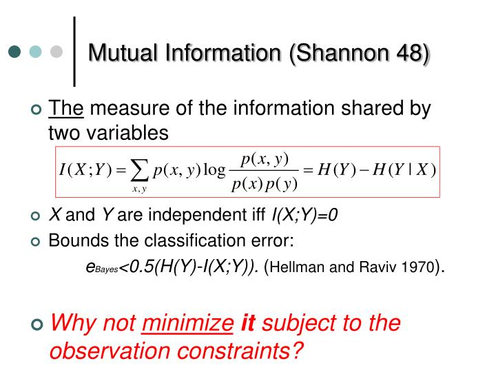 Mutual Information (Shannon 48)
