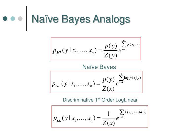 Naïve Bayes Analogs
