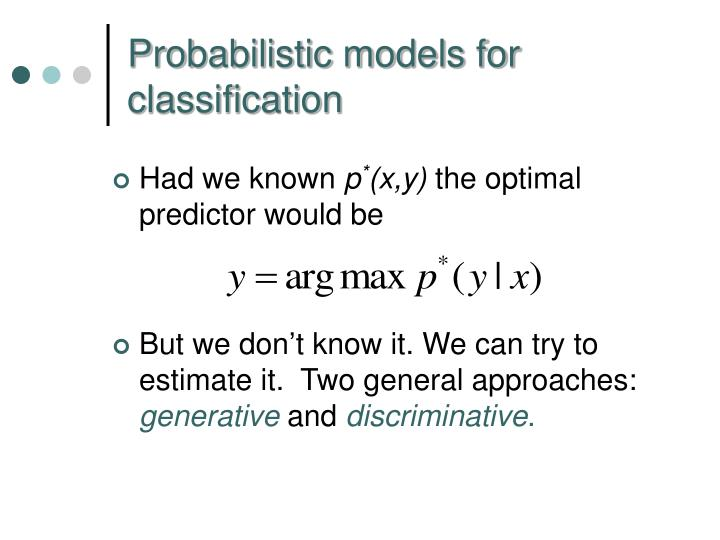 Probabilistic models for classification