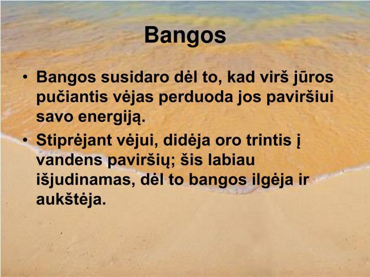 Bangos