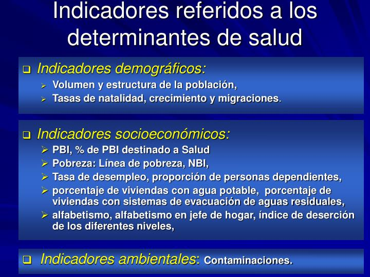 Indicadores referidos a los determinantes de salud