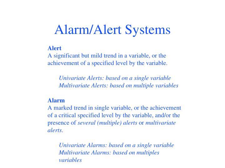 Alarm/Alert Systems