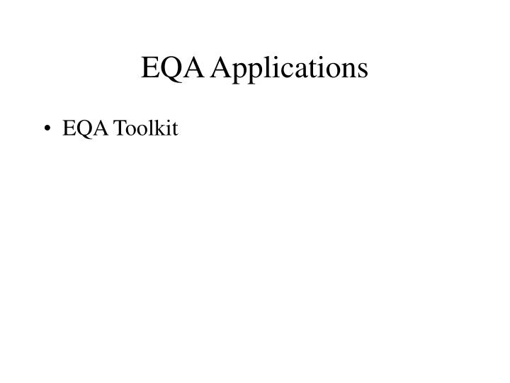 EQA Applications