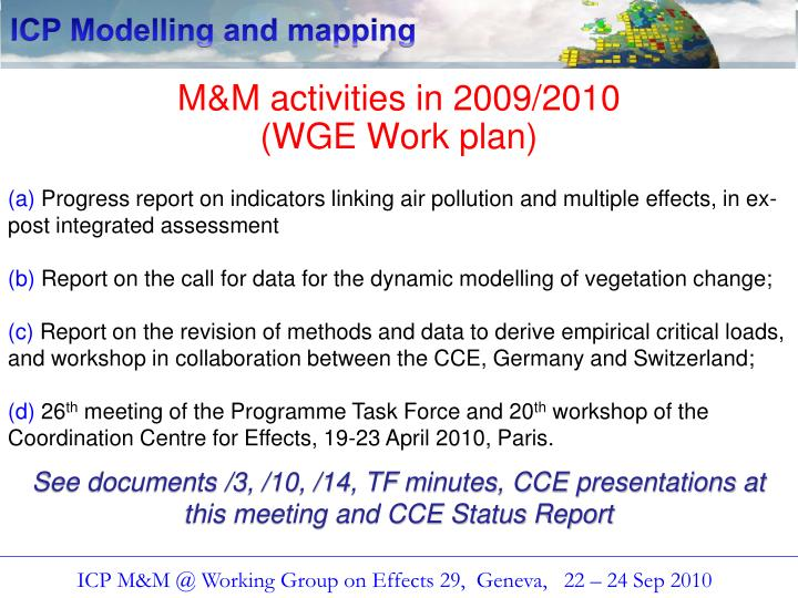 M m activities in 2009 2010 wge work plan