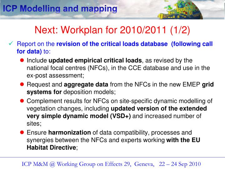 Next: Workplan for 2010/2011 (1/2)