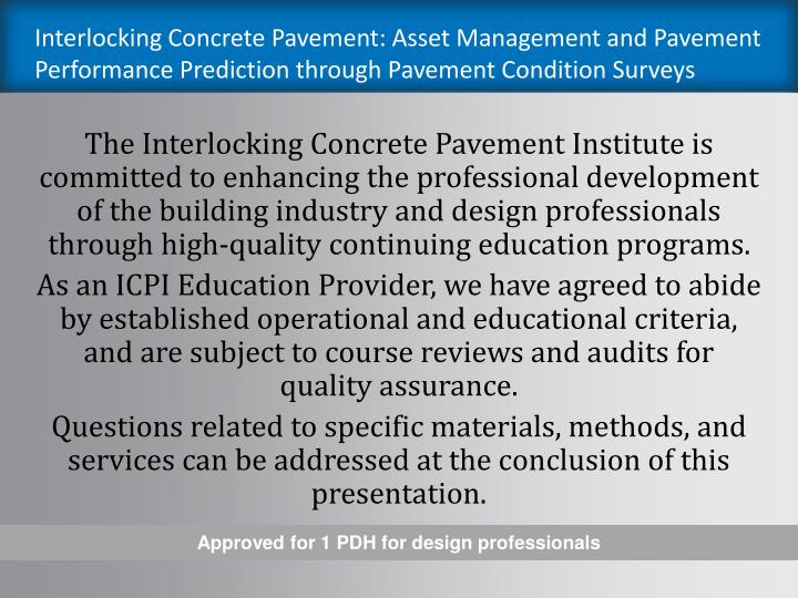 Interlocking Concrete Pavement: Asset Management and Pavement Performance Prediction through Pavement Condition Surveys